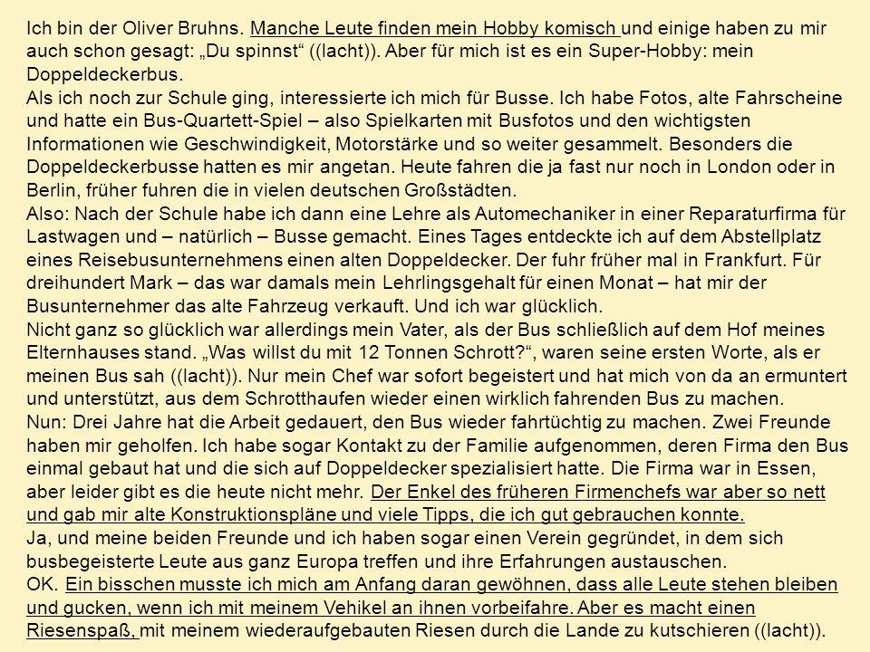 Ich bin der Oliver Bruhns