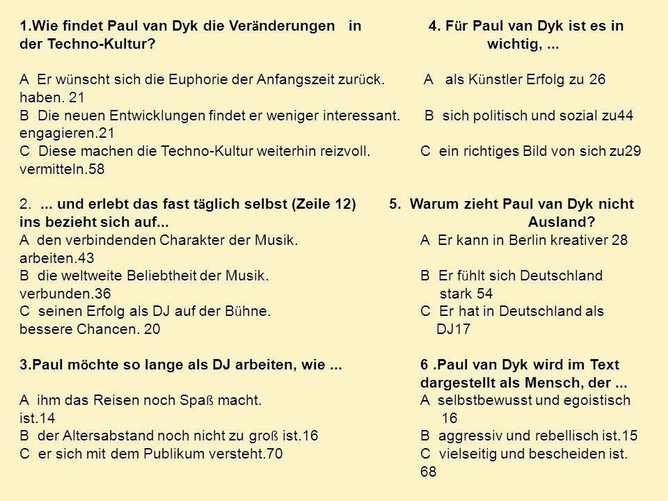 1. Wie findet Paul van Dyk die Veränderungen in 4