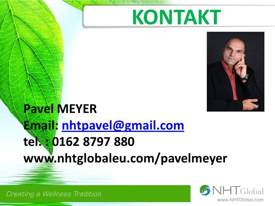 KONTAKT Pavel MEYER Email: nhtpavel@gmail.com tel. : 0162 8797 880 www.nhtglobaleu.com/pavelmeyer