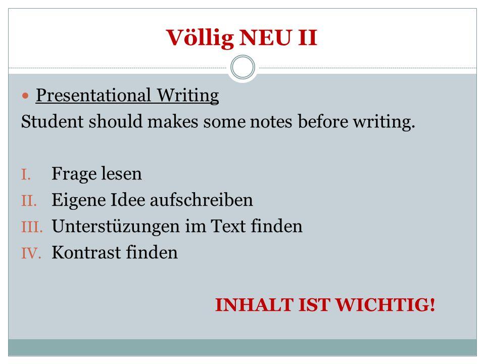Völlig NEU II Presentational Writing