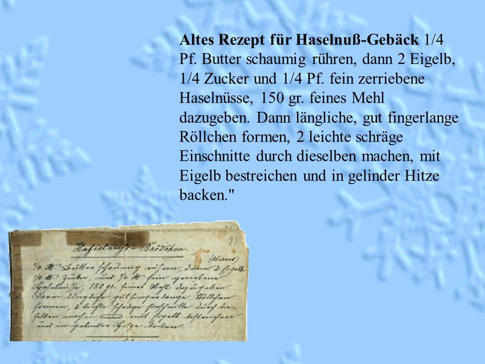 Altes Rezept für Haselnuß-Gebäck 1/4 Pf