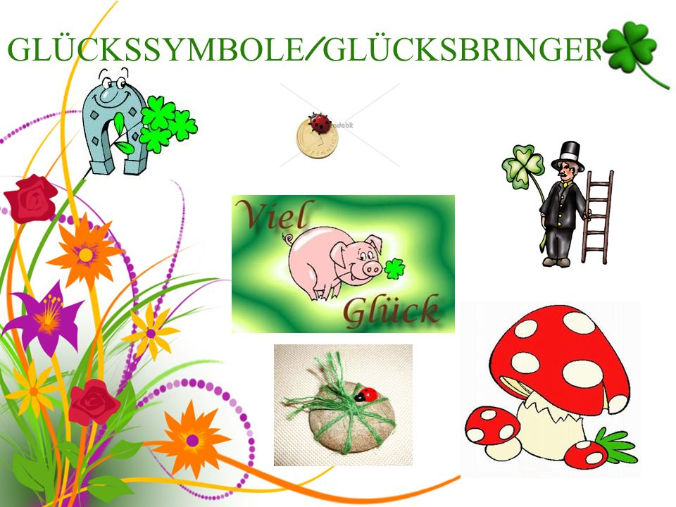 GLÜCKSSYMBOLE/GLÜCKSBRINGER