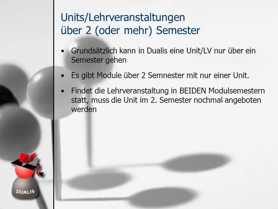 Units/Lehrveranstaltungen über 2 (oder mehr) Semester