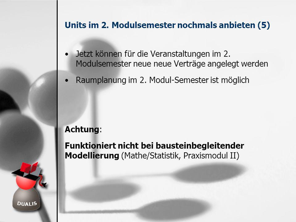 Units im 2. Modulsemester nochmals anbieten (5)