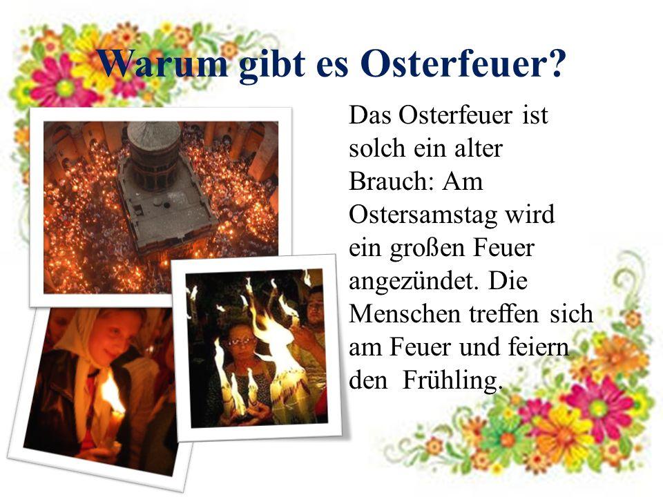 Warum gibt es Osterfeuer