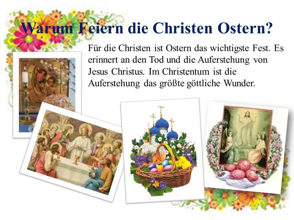 Warum Feiern die Christen Ostern