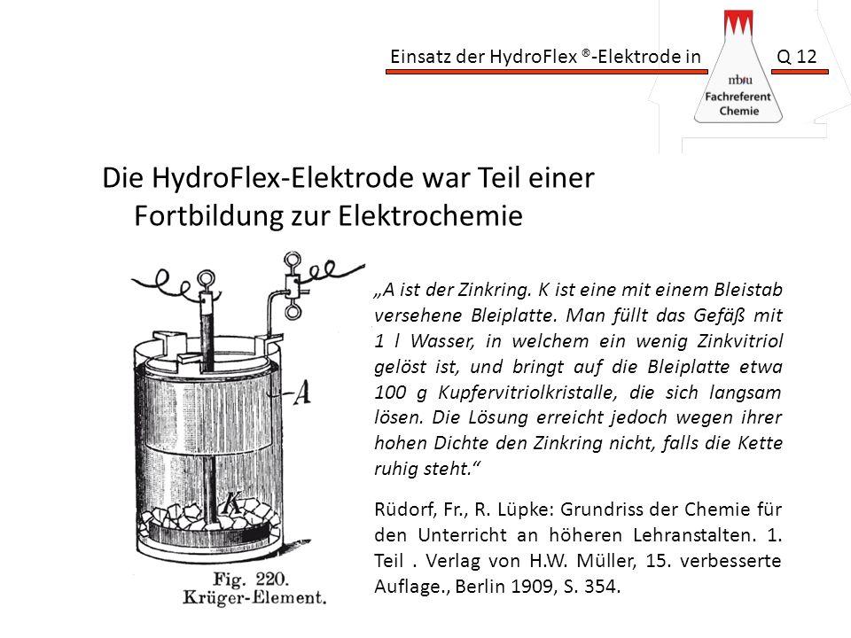 Die HydroFlex-Elektrode war Teil einer Fortbildung zur Elektrochemie