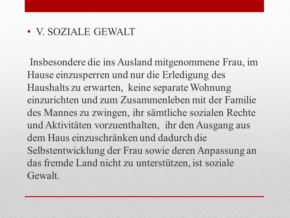 V. SOZIALE GEWALT