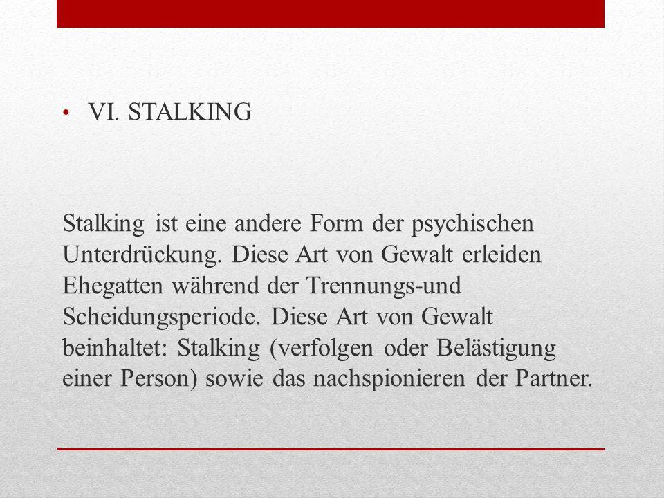 VI. STALKING