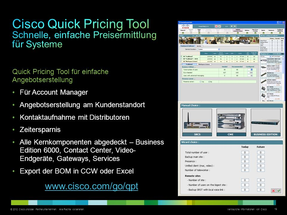 Cisco Quick Pricing Tool Schnelle, einfache Preisermittlung für Systeme