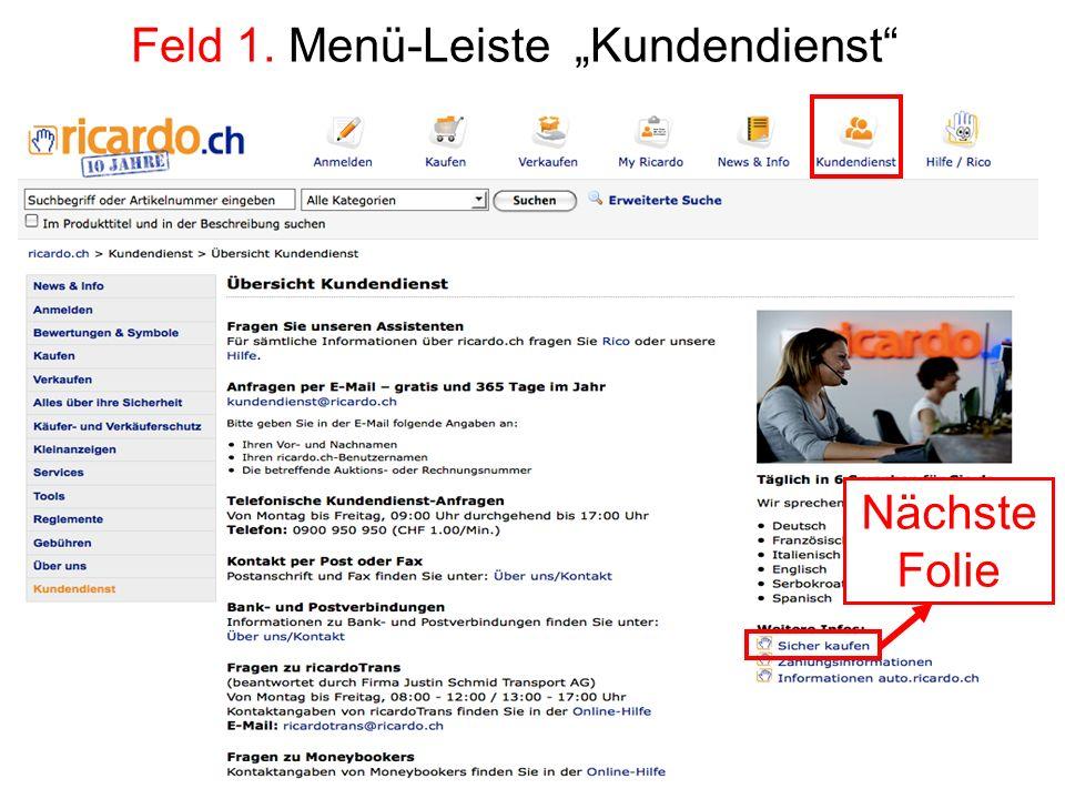 "Feld 1. Menü-Leiste ""Kundendienst"