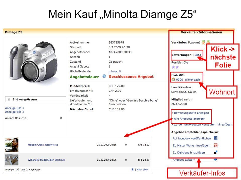 """Mein Kauf """"Minolta Diamge Z5"""