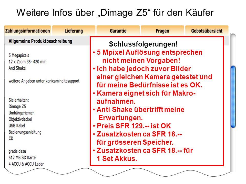 """Weitere Infos über """"Dimage Z5 für den Käufer"""