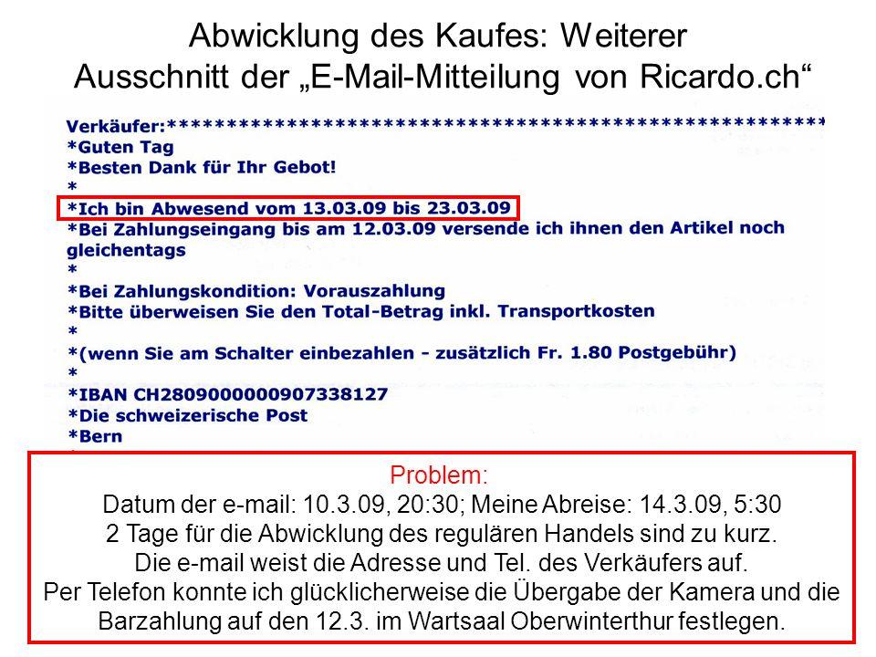 """Abwicklung des Kaufes: Weiterer Ausschnitt der """"E-Mail-Mitteilung von Ricardo.ch"""