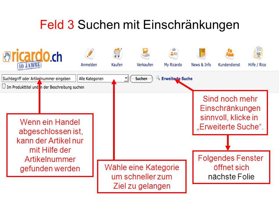 Feld 3 Suchen mit Einschränkungen