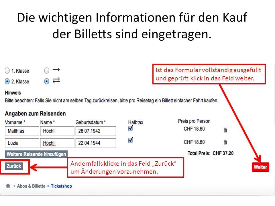 Die wichtigen Informationen für den Kauf der Billetts sind eingetragen.