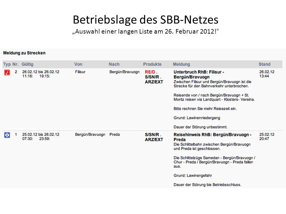 """Betriebslage des SBB-Netzes """"Auswahl einer langen Liste am 26"""