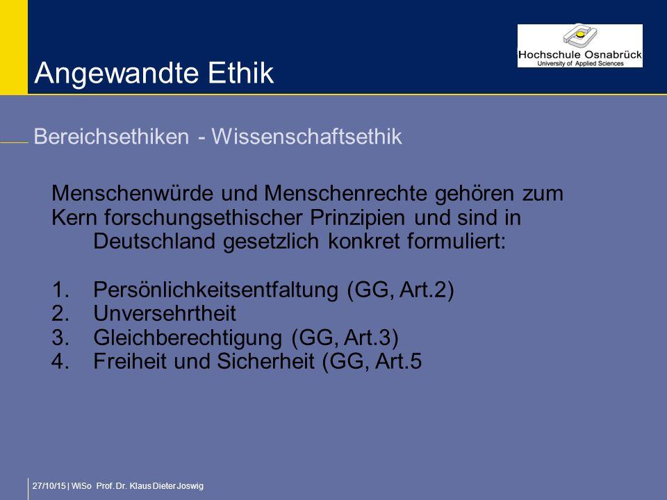 Angewandte Ethik Bereichsethiken - Wissenschaftsethik