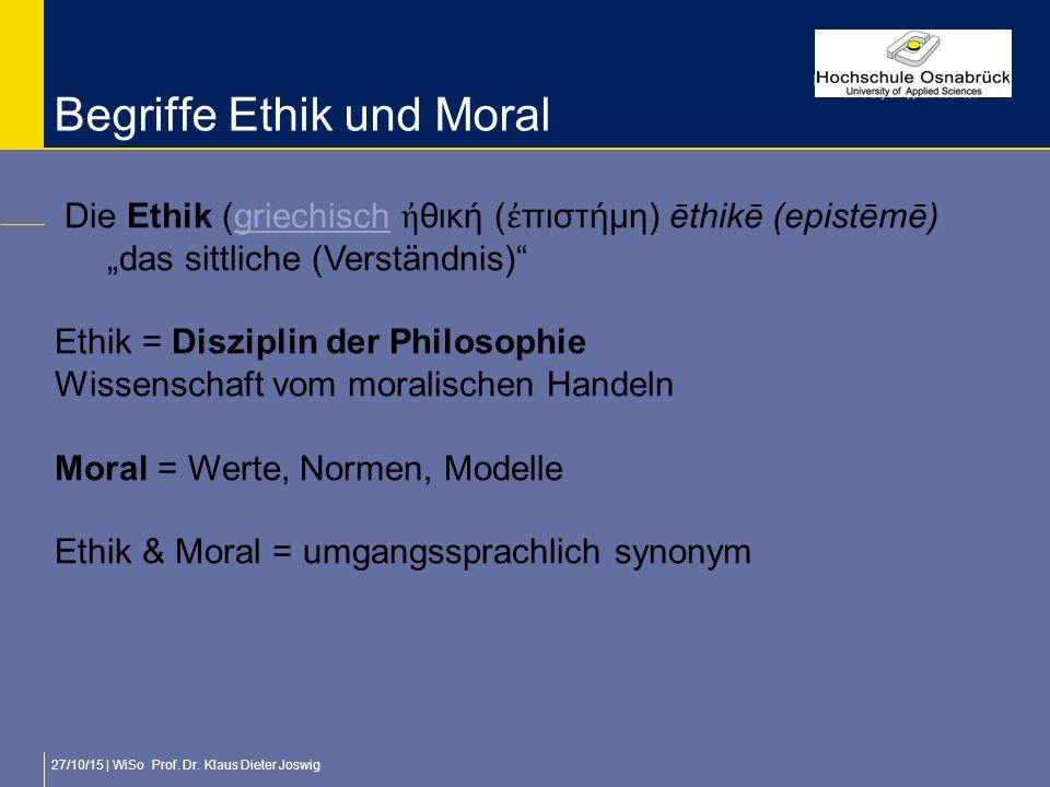 Begriffe Ethik und Moral