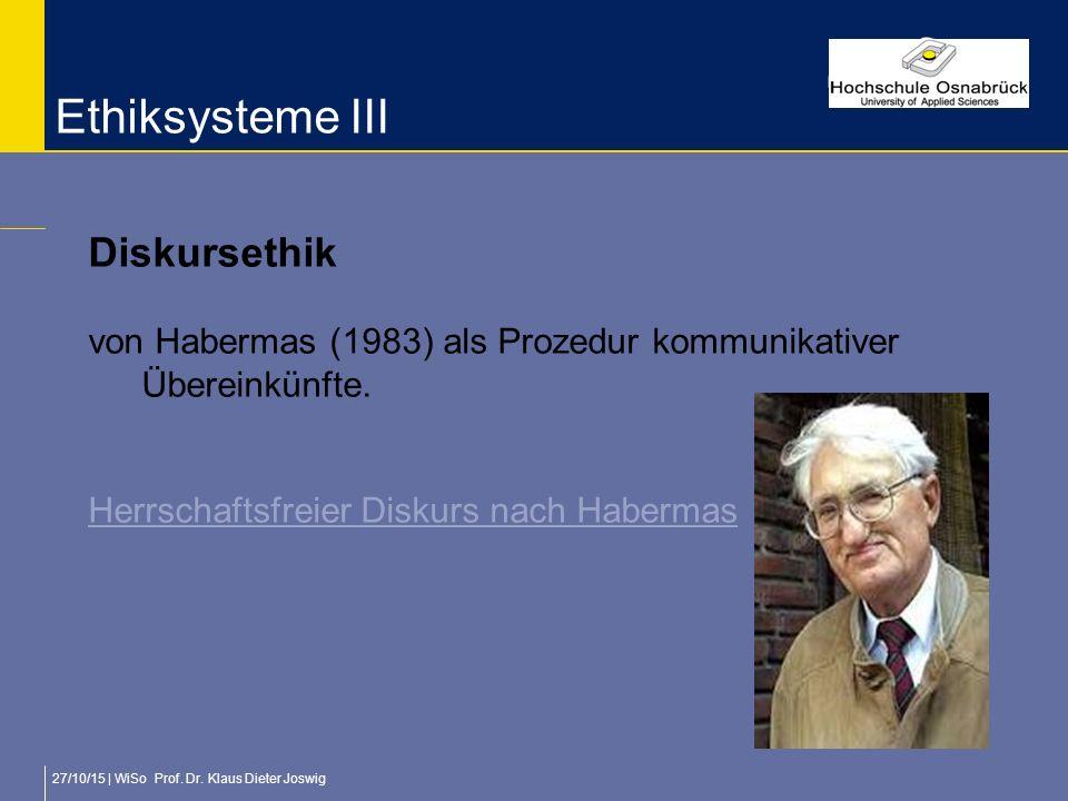 Ethiksysteme III Diskursethik