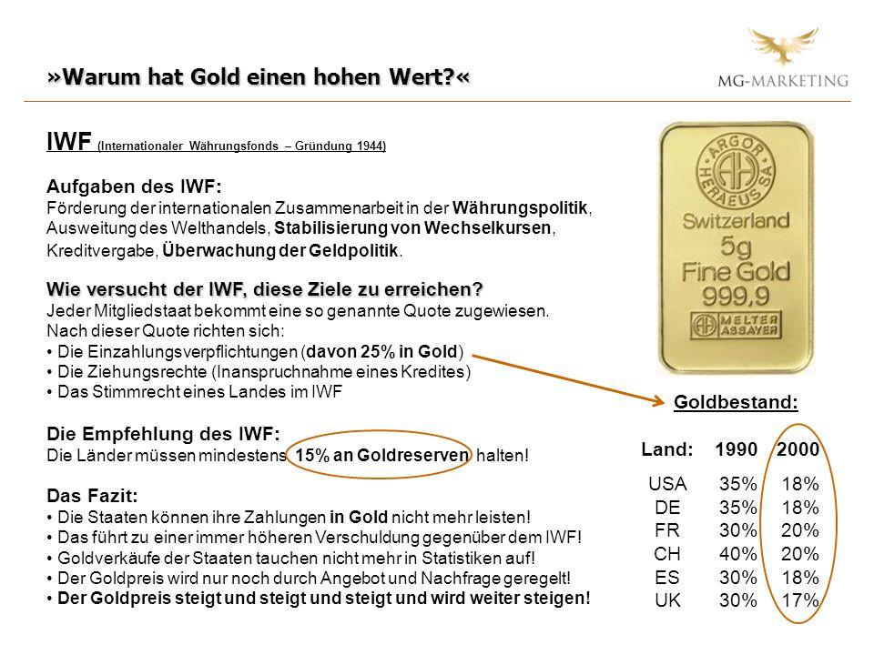 »Warum hat Gold einen hohen Wert «