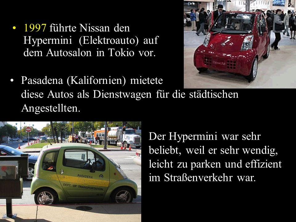 1997 führte Nissan den Hypermini (Elektroauto) auf dem Autosalon in Tokio vor.