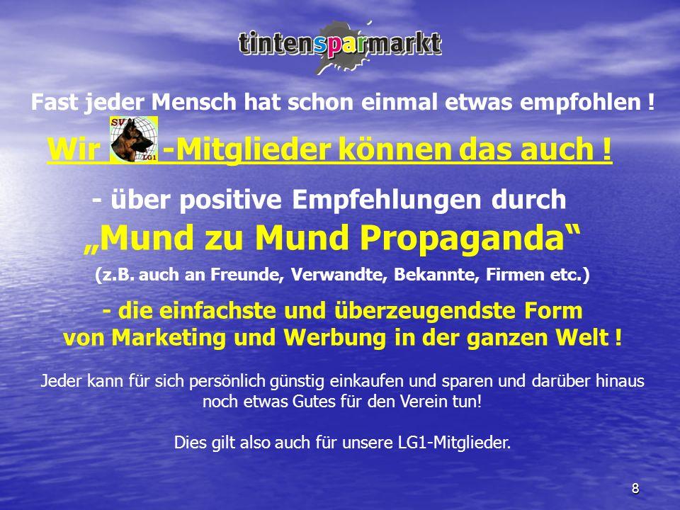 """""""Mund zu Mund Propaganda"""