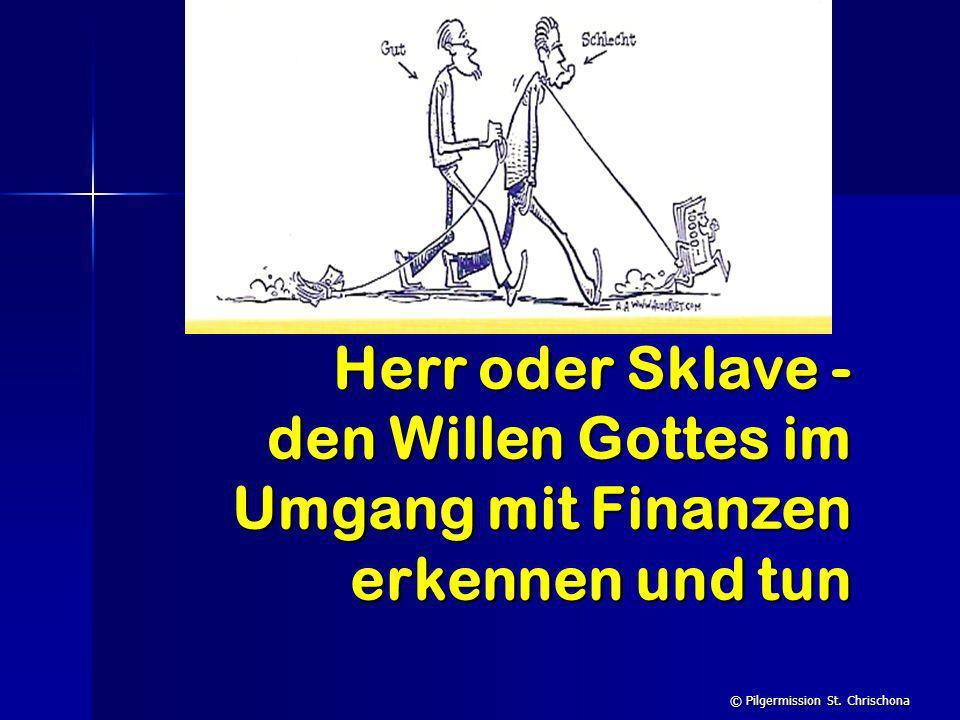Herr oder Sklave - den Willen Gottes im Umgang mit Finanzen erkennen und tun
