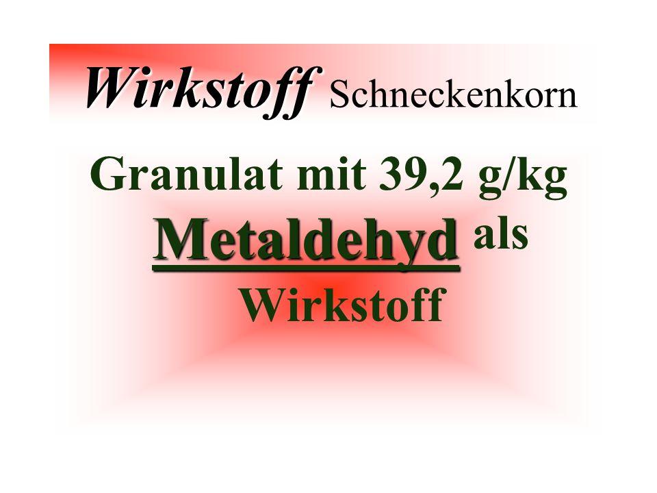 Wirkstoff Schneckenkorn