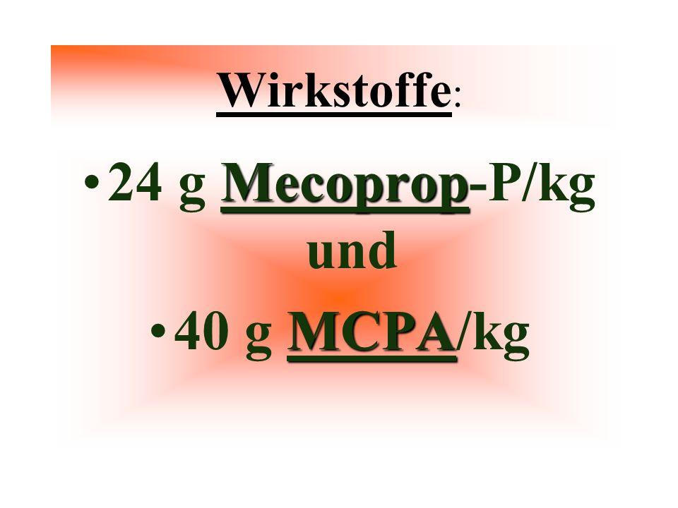 24 g Mecoprop-P/kg und 40 g MCPA/kg