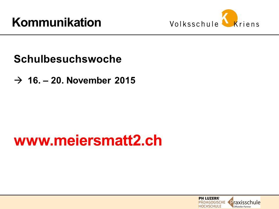 www.meiersmatt2.ch Kommunikation Schulbesuchswoche