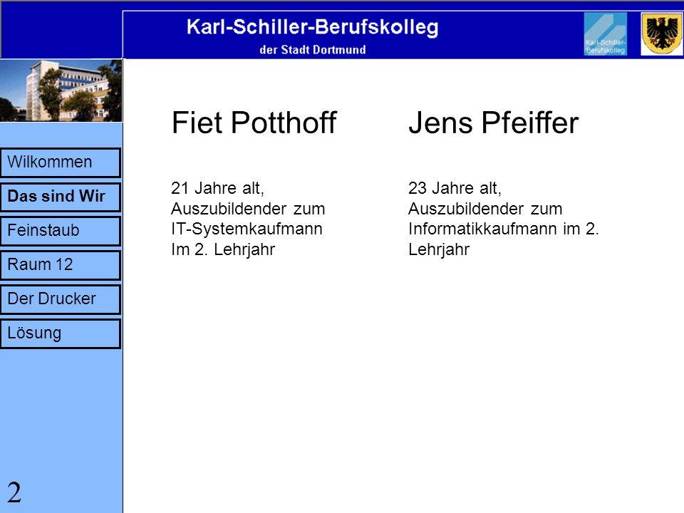 Fiet Potthoff Jens Pfeiffer 2 21 Jahre alt, Auszubildender zum