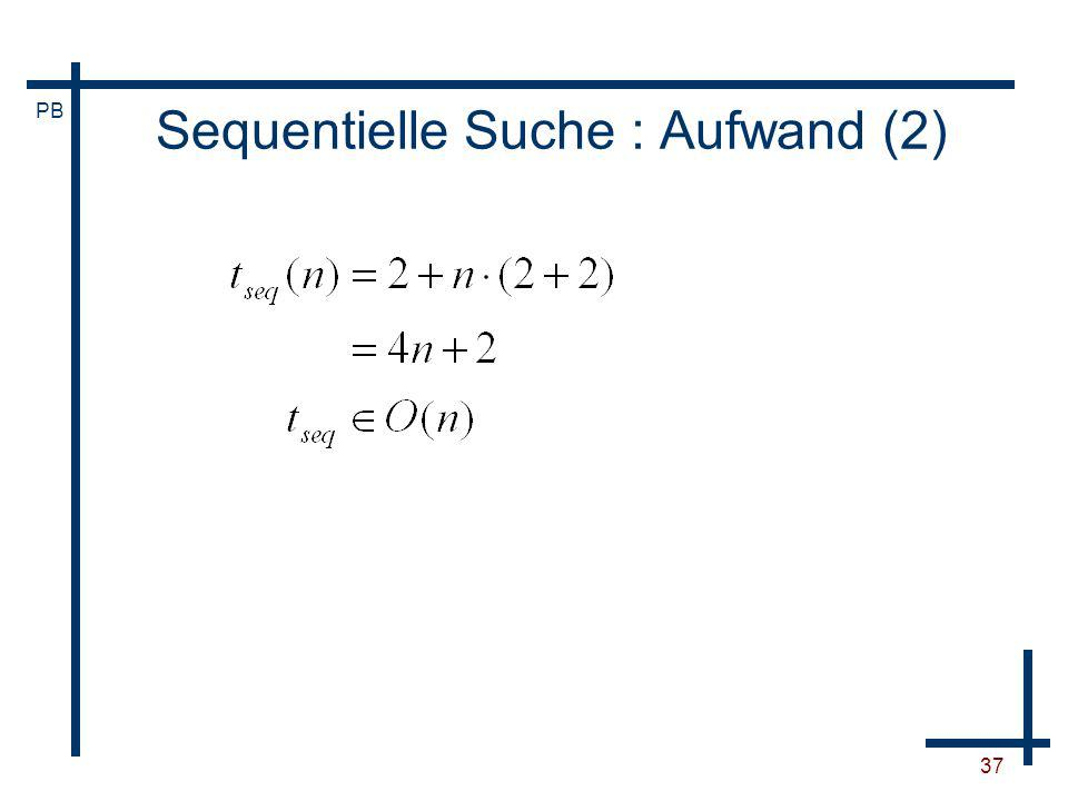 Sequentielle Suche : Aufwand (2)