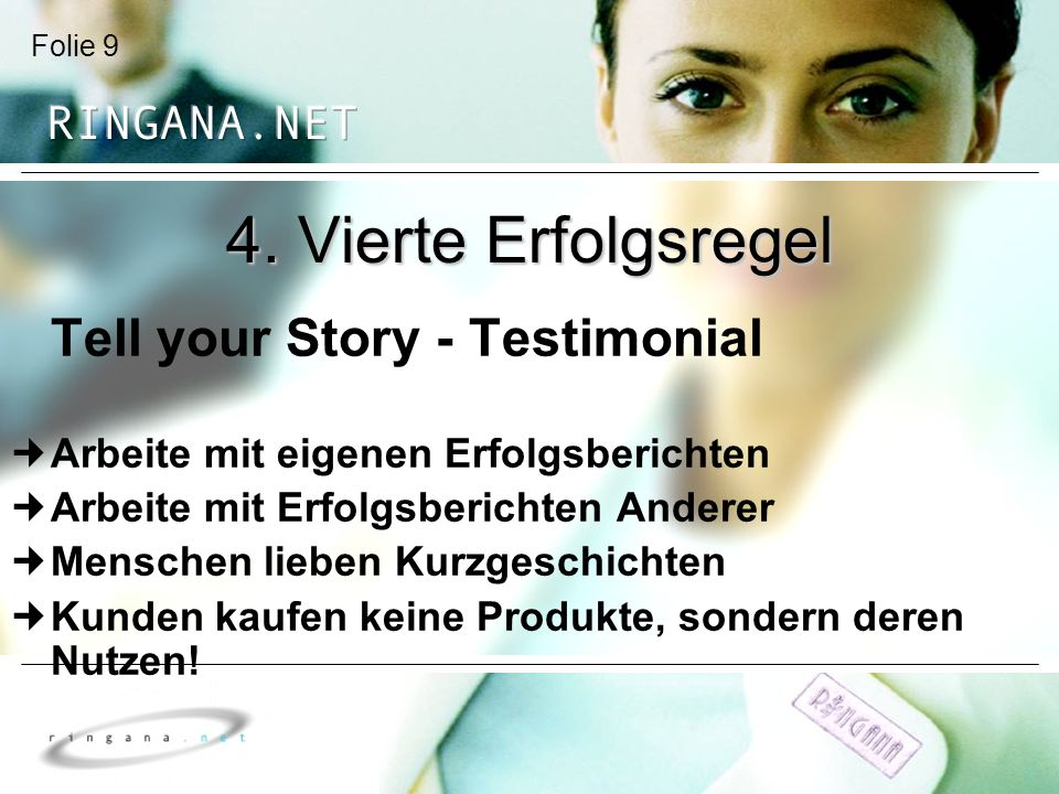 4. Vierte Erfolgsregel Tell your Story - Testimonial