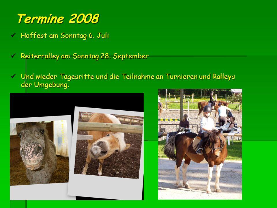 Termine 2008 Hoffest am Sonntag 6. Juli