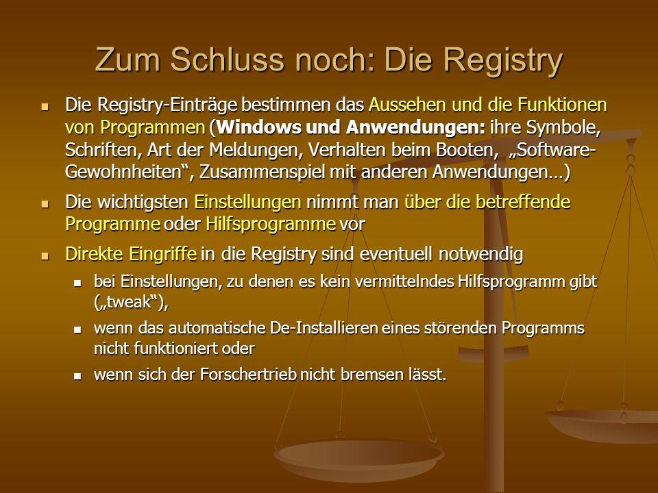 Zum Schluss noch: Die Registry