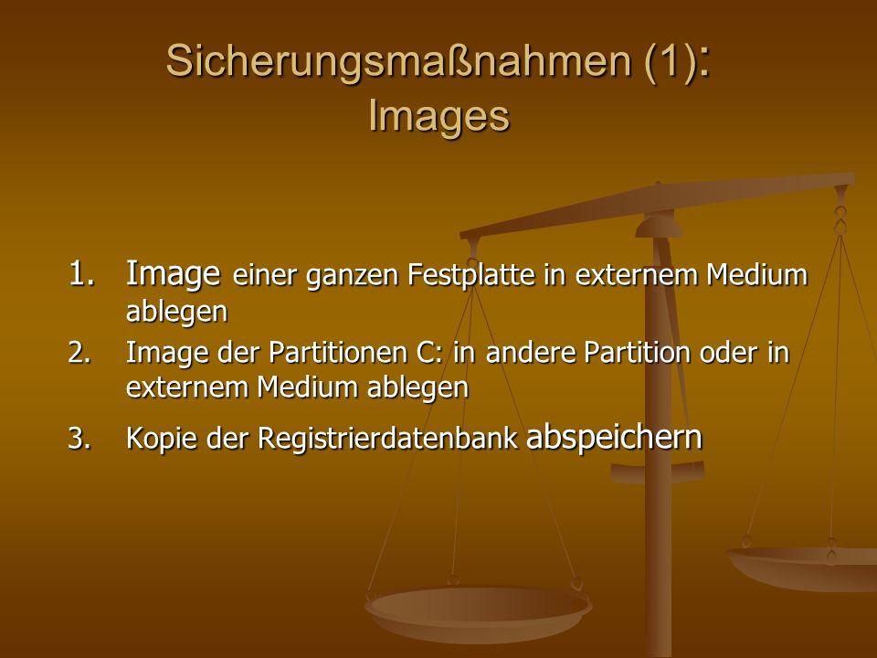 Sicherungsmaßnahmen (1): Images