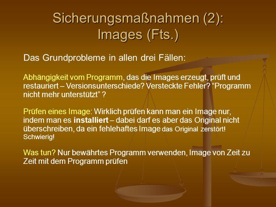 Sicherungsmaßnahmen (2): Images (Fts.)