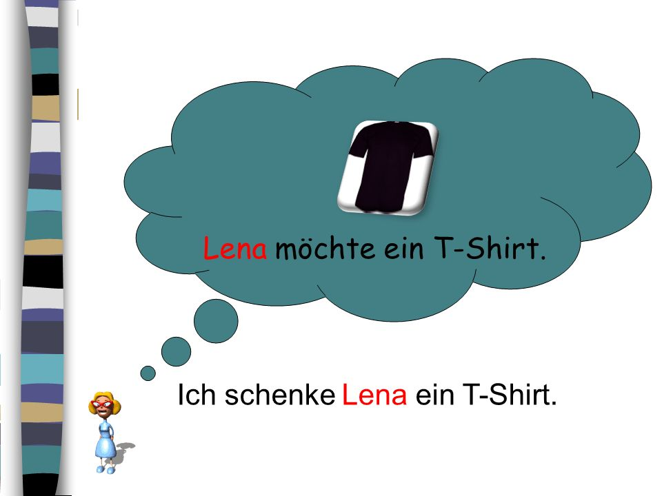 Lena möchte ein T-Shirt.