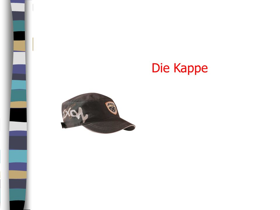 Die Kappe