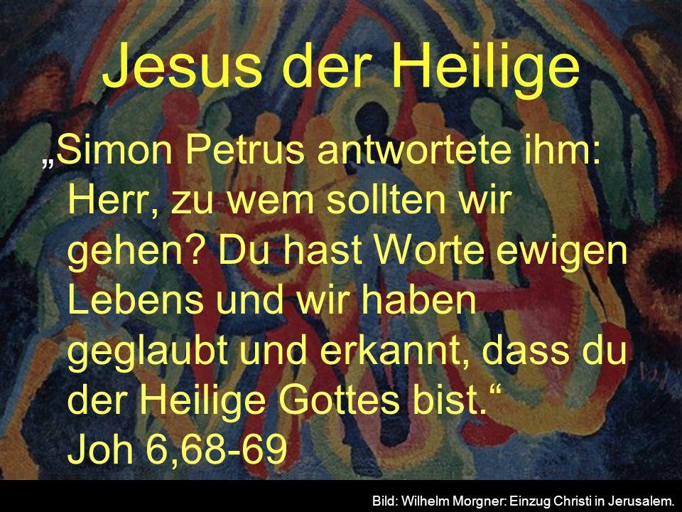 Jesus der Heilige