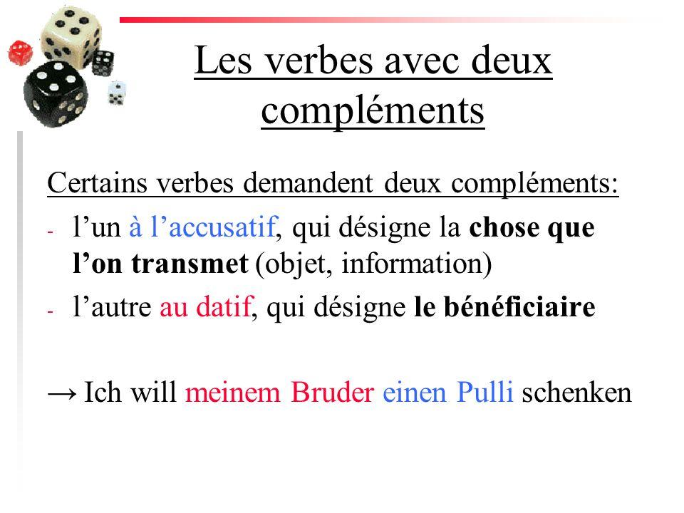Les verbes avec deux compléments