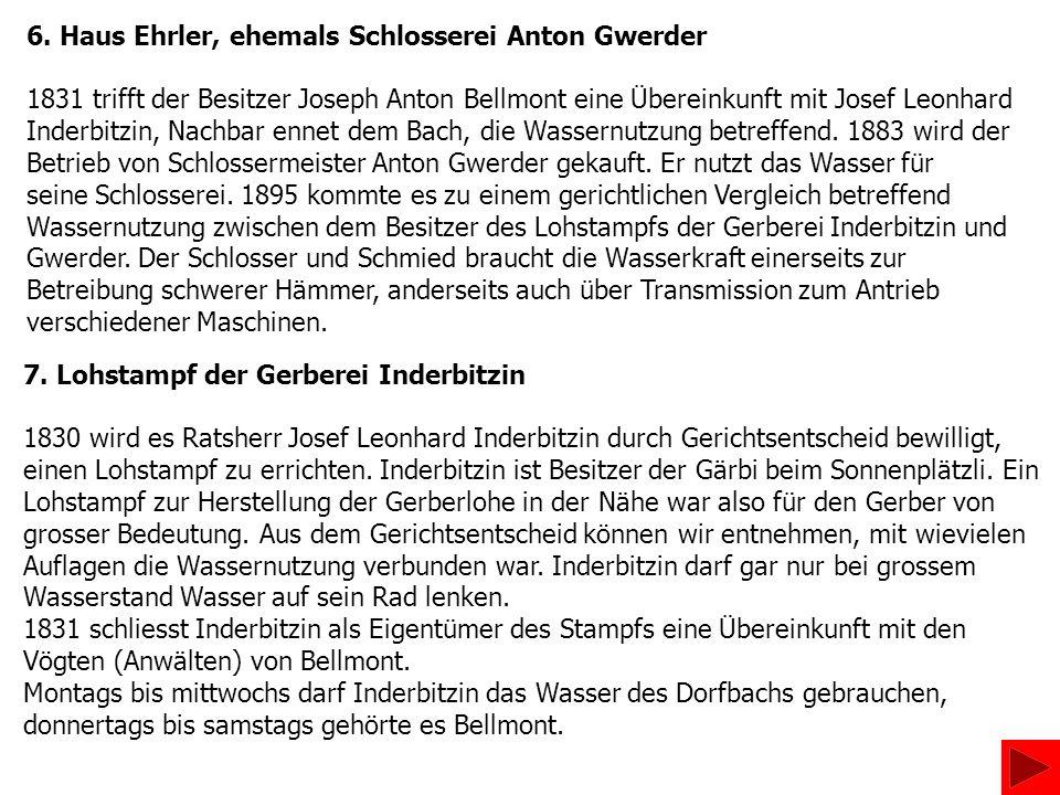 6. Haus Ehrler, ehemals Schlosserei Anton Gwerder