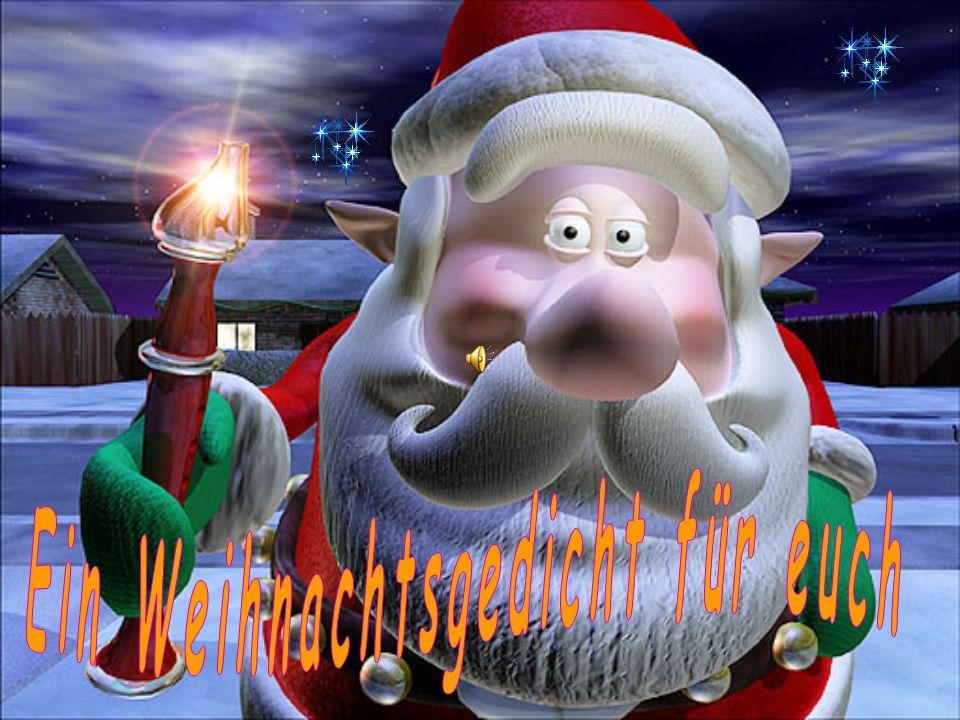 Ein Weihnachtsgedicht für euch