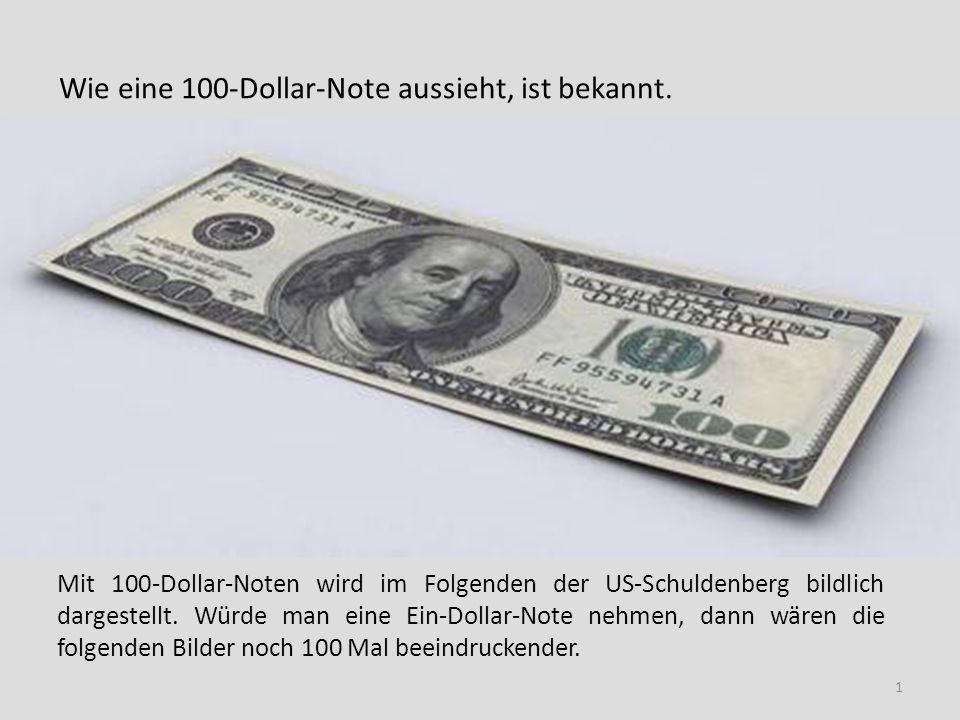Wie eine 100-Dollar-Note aussieht, ist bekannt.