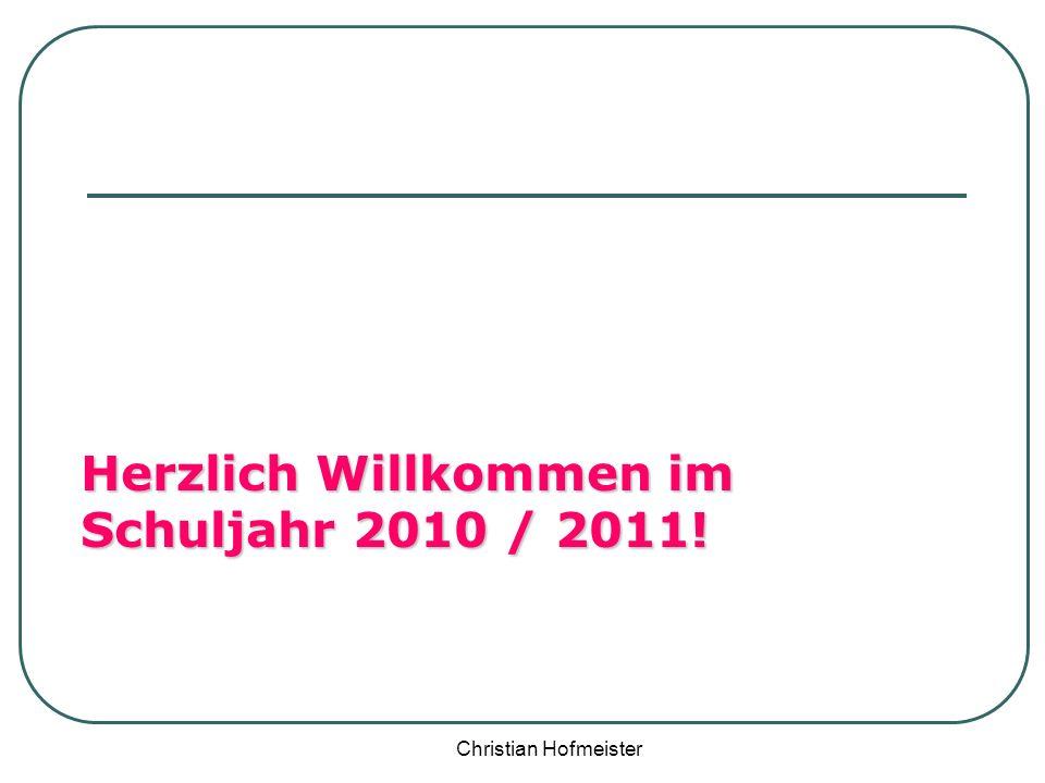 Herzlich Willkommen im Schuljahr 2010 / 2011!