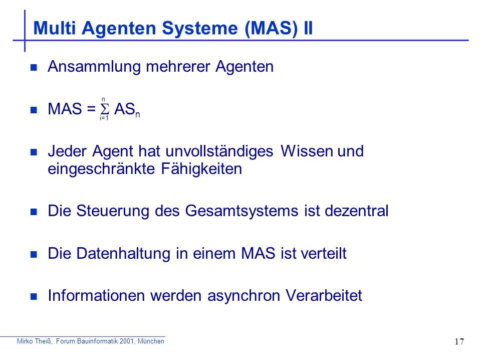 Multi Agenten Systeme (MAS) II