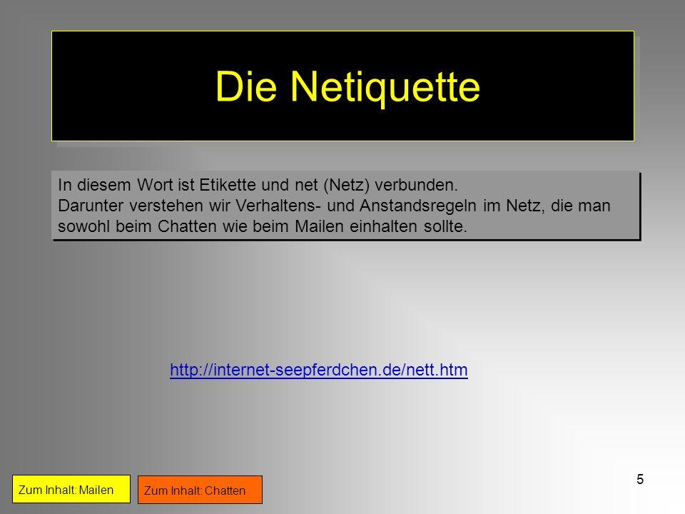Die Netiquette In diesem Wort ist Etikette und net (Netz) verbunden.