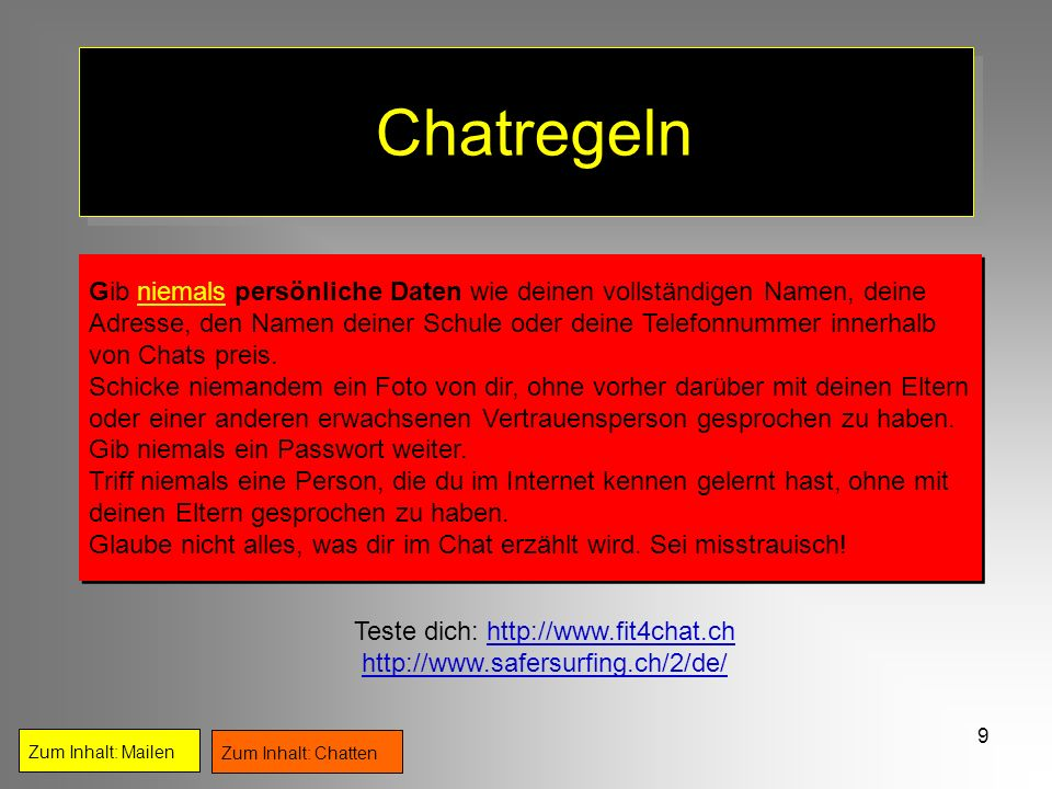 Teste dich: http://www.fit4chat.ch