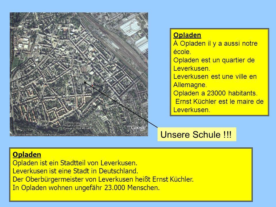 Unsere Schule !!! Opladen À Opladen il y a aussi notre école.